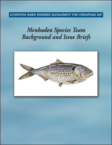 Cover image of Ecosystem-Based Fisheries Management for Chesapeake Bay: Menhaden Background and Issues Briefs.