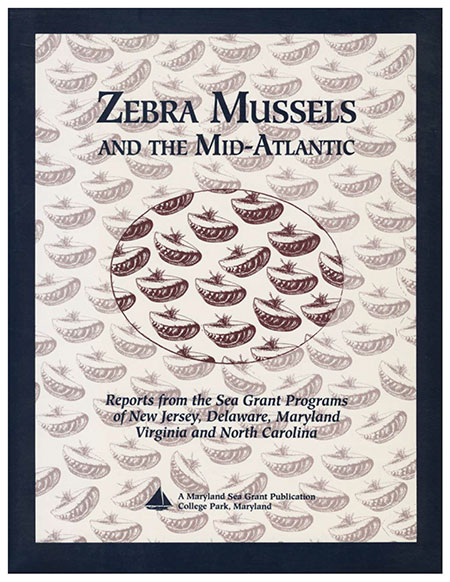 Cover image of Zebra Mussels and the Mid-Atlantic: Reports from the Sea Grant Programs of New Jersey, Delaware, Maryland Virginia and North Carolina.