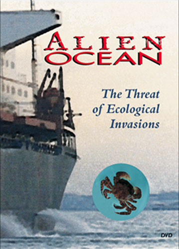 Cover image of Alien Ocean: The Threat of Ecological Invasions (DVD).