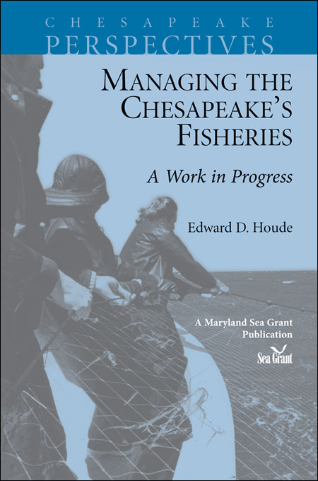 Cover image of Managing the Chesapeake's Fisheries: A Work in Progress