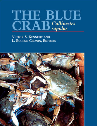 Cover image of The Blue Crab Book: Callinectes sapidus.