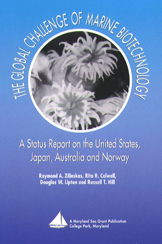 Cover image of The Global Challenge of Marine Biotechnology: A Report on the United States, Japan, Australia and Norway.